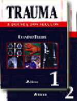 Trauma - A Doença dos Séculos - 2 Volumes - Evandro Freire